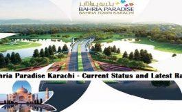 Bahria Paradise Karachi - Current Status and Latest Rates